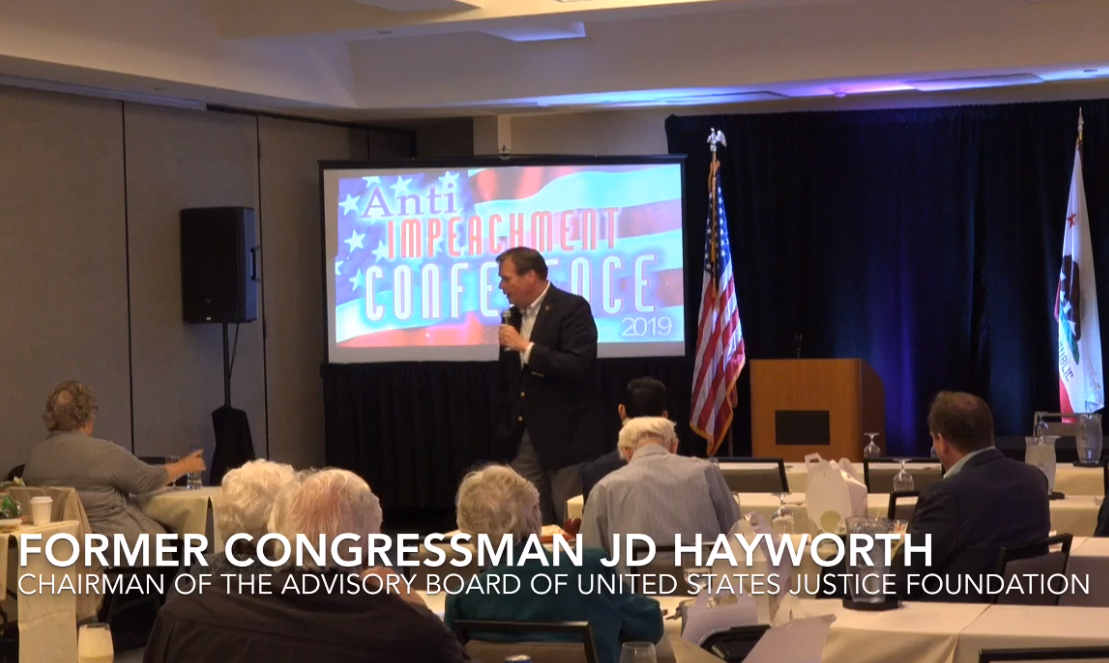 USJF Advisory Board Chairman, former Congressman J.D. Hayworth, addresses USJF anti-impeachment conference in Burbank, CA in May, 2019.